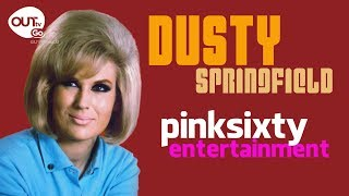 Pinksixty takes a quick look at the life of Dusty Springfield