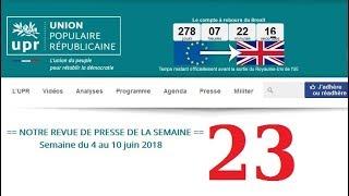 Revue de Presse UPR semaine n°23