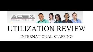 ADEX Utilization Review Staffing WEB