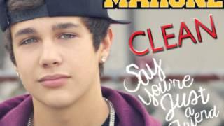 Say You're Just A Friend - Austin Mahone - Clean Edit