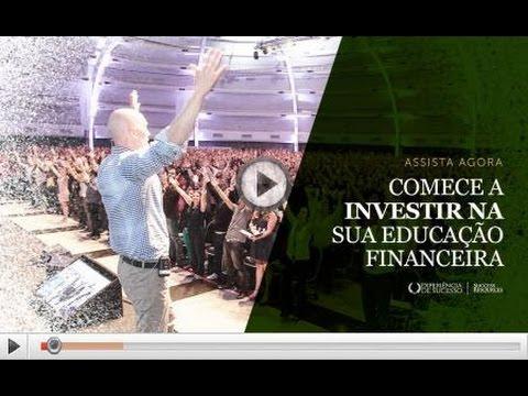 Educação Financeira, comece a investir na sua