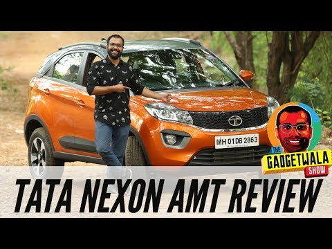 Tata Nexon Petrol AMT Detailed Review | The Gadgetwala Show Ep. 4