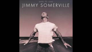 Jimmy Somerville - Too Much Of A Good Thing 1995