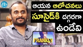 His Way Of Thinking Is Very Different  Deva Katta  Frankly With TNR  Talking Movies With IDream