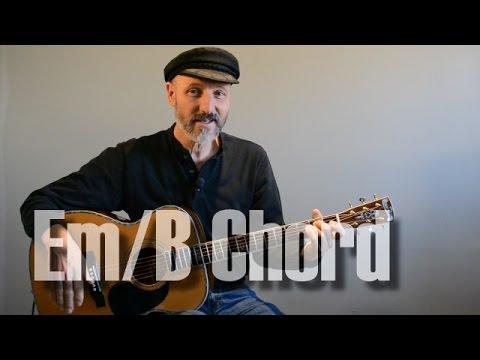 E Minor and Em/B Chords - Guitar Lesson