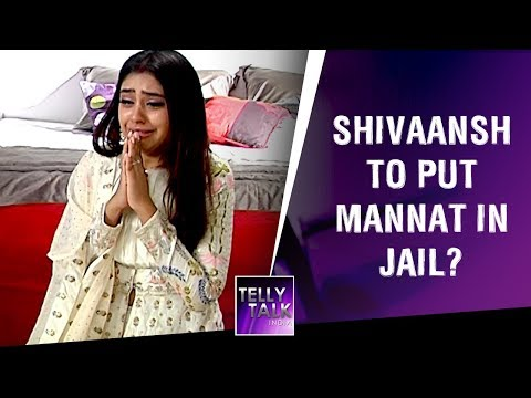 Shivaansh threatens Mannat to put her in Jail | Ishqbaaz