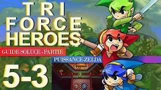 Soluce Tri Force Heroes : Niveau 5-3