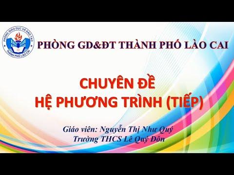 """Toán 9: Chuyên đề hệ phương trình (Tiếp) """"GV: Nguyễn Thị Như Quý - THCS Lê Quý Đôn"""""""