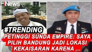 Petinggi Sunda Empire Beberkan Alasan Bandung Jadi Lokasi Kekaisaran - iNews Sore 20/01