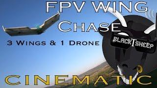 FPV Wing   Chase   Cinematic   FPV Racer   Team BlackSheep   Drone