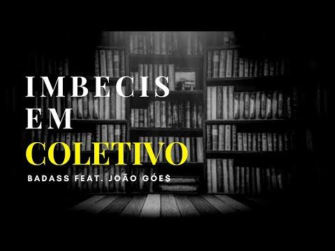 Badass Feat. Joo Ge$ - IMBECIS EM COLETIVO (Prod. Elibk beats)
