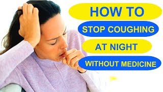 How To Stop Coughing At Night Without Medicine | 9 Simple Tips