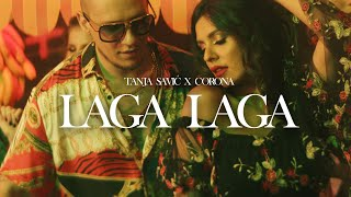 TANJA SAVIC X CORONA   LAGA LAGA (OFFICIAL VIDEO)