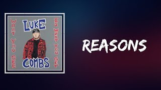 Luke Combs   Reasons (Lyrics)