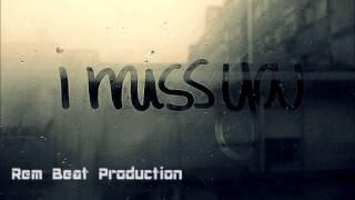 Love instrumental Rap/Rnb - I miss you