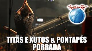Titãs e Xutos & Pontapés - Porrada (Ao Vivo no Rock in Rio)