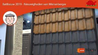 De nieuwigheden van Wienerberger op Batibouw 2019