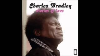 1- Strictly Reserved for You Charles Bradley