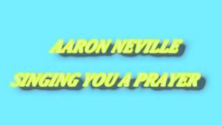 aaron neville singing you a prayer