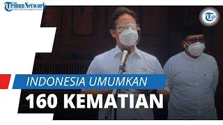 Tambah 160 Kasus Meninggal dalam Sehari, Jumlah Kematian Covid-19 di Indonesia Jadi 141.114