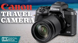 Canon Eos M5 Mirrorless Camera with 18-150mm Lens | Travel Camera Review
