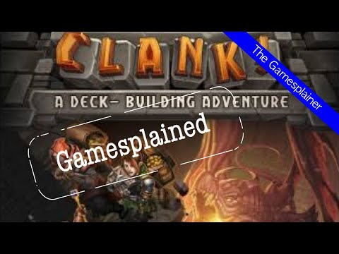 Clank! Gamesplained - Part 1