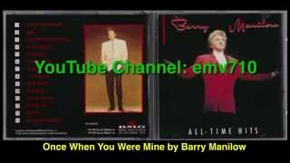 Once When You Were Mine - Barry Manilow (with Lyrics)