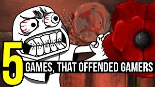5 games, that offended gamers