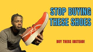STOP BUYING THESE OVERPRICED / OVER-HYPED SHOES! (Try these 3 shoes instead)
