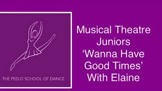 Musical Theatre Juniors 'Wanna Have Good Times' with Elaine