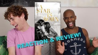 A Star is Born - Review/Reaction WITH SPOILERS! - Lady Gaga & Bradley Cooper