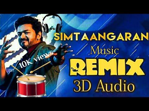 Download Simtaangaran Remix Song - Sarkar | Dj Mix \ 3D Audio | Use HeadPhones | Vijay | E1 Beats HD Mp4 3GP Video and MP3