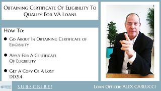 Obtaining Certificate Of Eligibility To Qualify For VA Loans