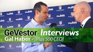 """Plus 500-CEO Gal Haber: """"Übernahme wird Aktienwert vervierfachen"""""""