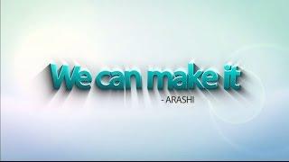 Arashi - We can make it MV (Japakyuti cover)