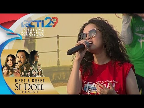 MEET & GREET SI DOEL THE MOVIE - Wizzy Selamat Jalan Kekasih [5 Agustus 2018] - RCTI - ENTERTAINMENT