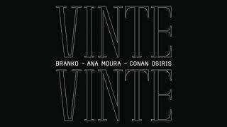 Branko, Ana Moura & Conan Osíris - Vinte Vinte (Audio)