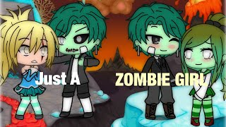 Just A Zombie Girl | GLMM