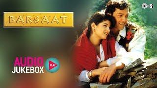 Barsaat Jukebox - Full Album Songs - Bobby Deol, Twinkle Khanna, Nadeem Shravan