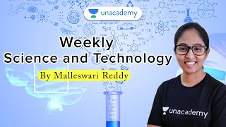 Weekly Science & Technology    APPSC & TSPSC   Group 2 Exams   Malleswari Reddy