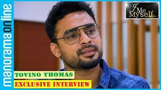 Tovino Thomas   Exclusive Interview   I Me Myself   Manorama Online