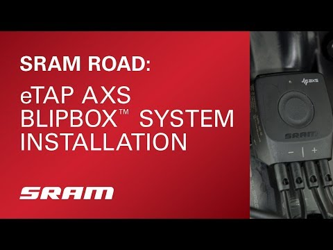 SRAM ROAD: eTap AXS™ BlipBox™ System Installation