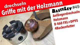 drechseln der Griffe für meinen Grundhobel Holzmann D460FXL + DP95 #49