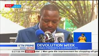 Governor Mike Sonko reassures Nairobi residents of rehabilitating the county