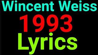 Wincent Weiss | 1993 | Lyrics