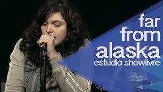"""Deadmen"" - Far From alaska no Estúdio Showlivre 2014"