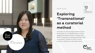 Exploring 'Transnational' as a curatorial method