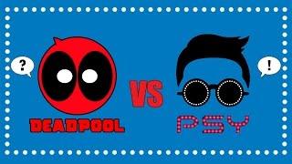 Deadpool vs Gentleman   PSY Parody