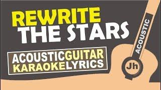 Anne-Marie & James Arthur - Rewrite The Stars (Karaoke Acoustic Lyric)