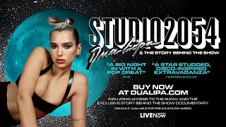 Dua Lipa - STUDIO 2054 IS BACK!